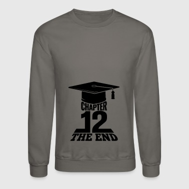 High School Graduation Chapter 12 The End - Crewneck Sweatshirt