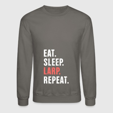 Eat. Sleep. LARP. Funny LARP Design - Crewneck Sweatshirt