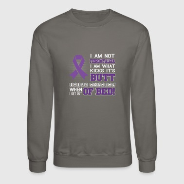 Butt I'm Not Fibromyalgia, I'm What Kicks Its Butt Eve - Crewneck Sweatshirt