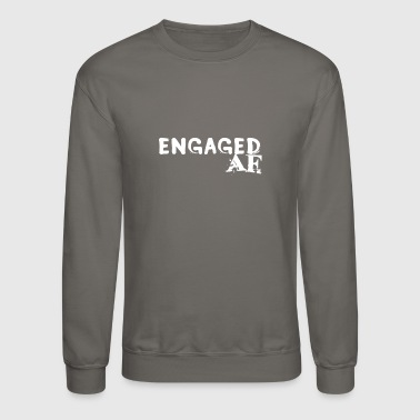 Engaged - Crewneck Sweatshirt