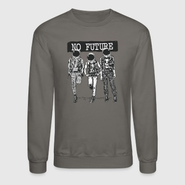 No Future - Crewneck Sweatshirt