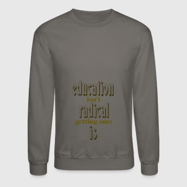 Educator education - Crewneck Sweatshirt