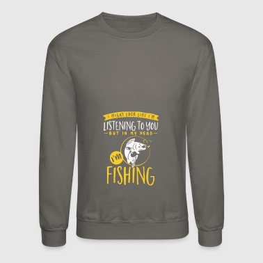 Fishing In My Head - Crewneck Sweatshirt