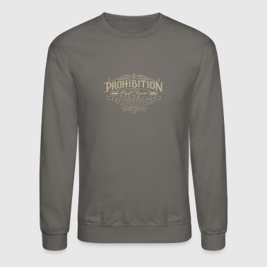 Prohibition gastrohouse - Crewneck Sweatshirt