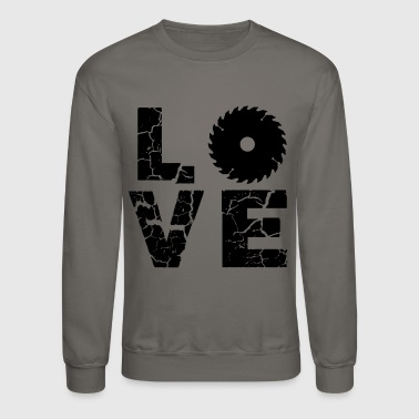 Carpenter Love Shirt - Crewneck Sweatshirt