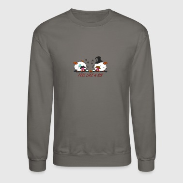 Like a Sir - Crewneck Sweatshirt