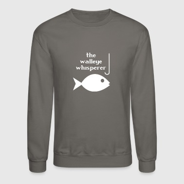 Walleye whisperer fishing - Crewneck Sweatshirt