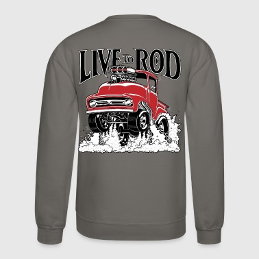 LIVE TO ROD 56 F100 P/U - Crewneck Sweatshirt
