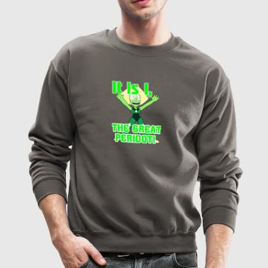 The Great Peridot! - Crewneck Sweatshirt