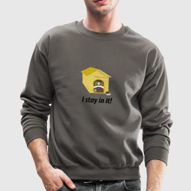 In the Doghouse - Crewneck Sweatshirt