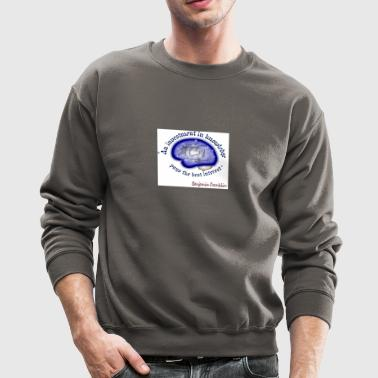 Words of wisdom - Crewneck Sweatshirt