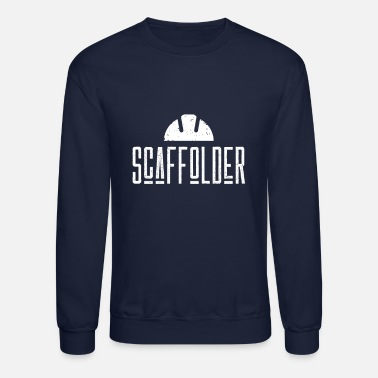 Proud Scaffold Builder House Building Scaffolder Team - Unisex Crewneck Sweatshirt