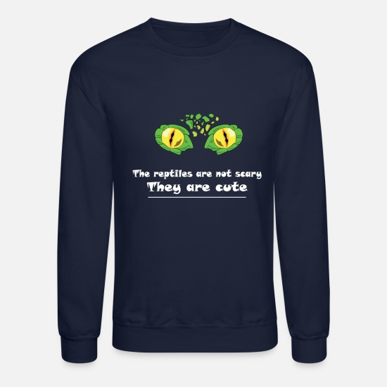 Reptile Hoodies & Sweatshirts - Eye Reptile! The reptile are not scary - Unisex Crewneck Sweatshirt navy