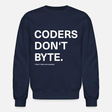 fa912b9f Coders Don't Byte. Programmer Humor - Unisex Crewneck Sweatshirt