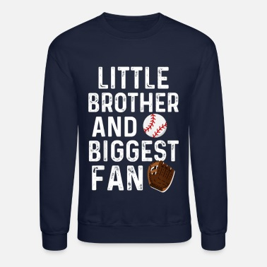 Kids Little Brother Biggest Fan Baseball Funny Boy - Unisex Crewneck Sweatshirt