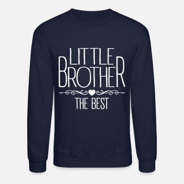 Little Brother Little Brother - Unisex Crewneck Sweatshirt