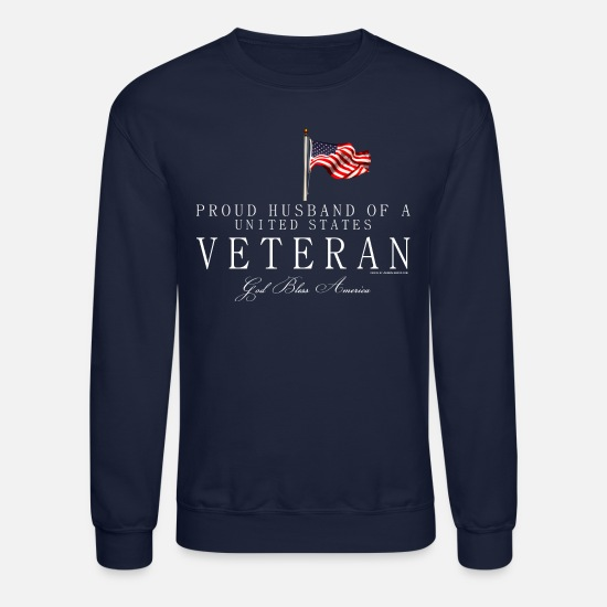 Veteran Hoodies & Sweatshirts - Proud Husband Of A US Veteran, White - Unisex Crewneck Sweatshirt navy