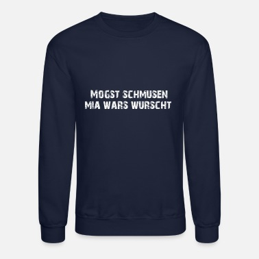 Bavaria Like you kiss me I didn't care - Unisex Crewneck Sweatshirt