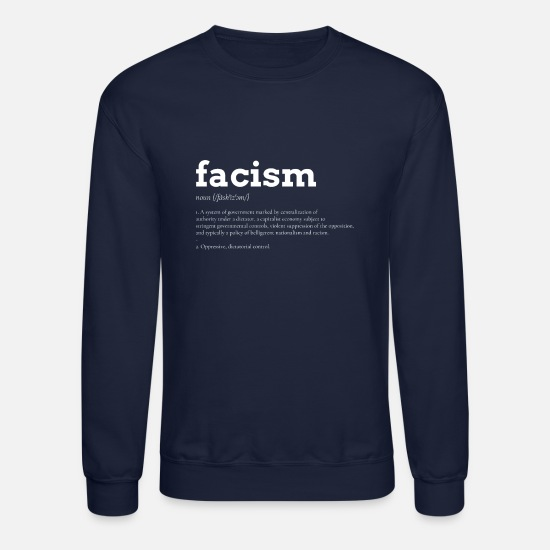 Racism Hoodies & Sweatshirts - Facism Anti demo left wing Against Racism - Unisex Crewneck Sweatshirt navy