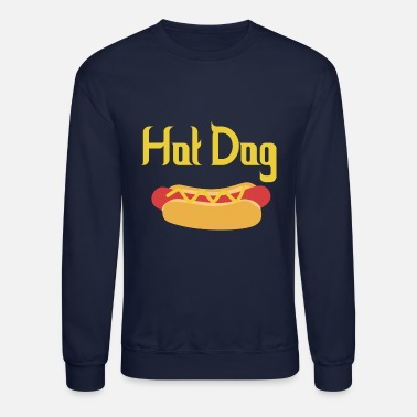 Hot Dog Hot Dog - Crewneck Sweatshirt