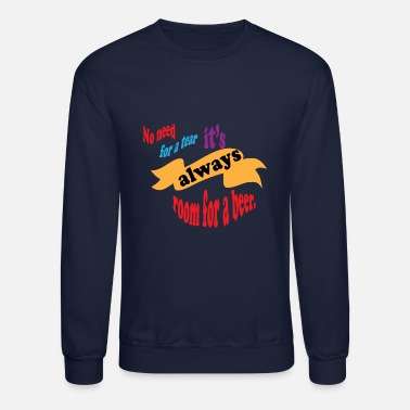 Beer Sayings Beer saying - Unisex Crewneck Sweatshirt