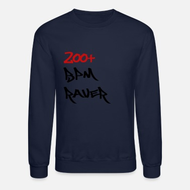 200 BPM Raver white Men / Women - Unisex Crewneck Sweatshirt