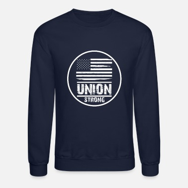 Union Strong Vintage USA Flag Proud Labor Day - Unisex Crewneck Sweatshirt
