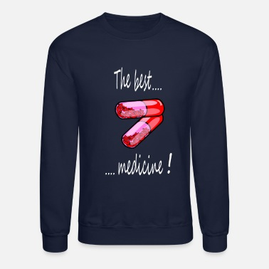 the best medicine - Unisex Crewneck Sweatshirt