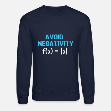 Back To School Avoid Negativity - Unisex Crewneck Sweatshirt