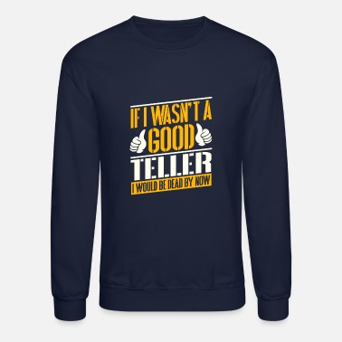 Teller Job T shirt - Crewneck Sweatshirt
