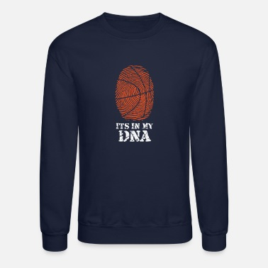 Basket its in my dna - Unisex Crewneck Sweatshirt