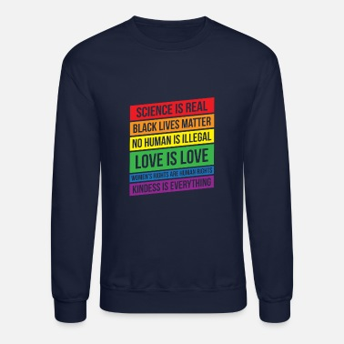 Activist Science Human Rights Love Gay Kindness Happy Gift - Crewneck Sweatshirt