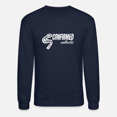 Confirmation Catholic Confirmation Gift For Boys And Girls - Unisex Crewneck Sweatshirt