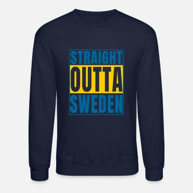 Straight Outta Sweden Swedish Art Design - Crewneck Sweatshirt
