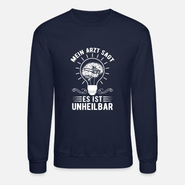 Machine Chain Saw It Is Incurable - Unisex Crewneck Sweatshirt