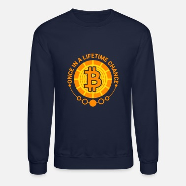 Internet BTC Bitcoin, Lifetime Chance - Unisex Crewneck Sweatshirt