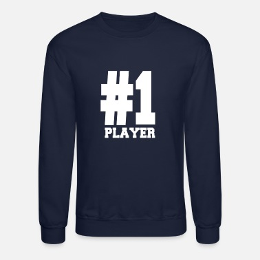 Player Number Number 1 Player Shirts | Fancy For Players - Unisex Crewneck Sweatshirt
