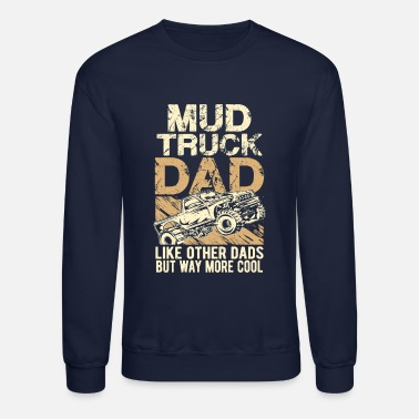 Mud Truck Dad - Unisex Crewneck Sweatshirt