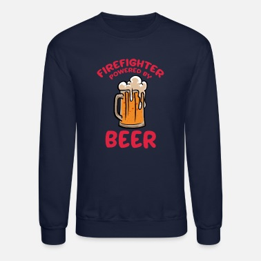 Lighting Firefighter Powered By Beer Proud Firemen Gift - Unisex Crewneck Sweatshirt