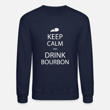 Keep Calm and Drink Bourbon - Unisex Crewneck Sweatshirt