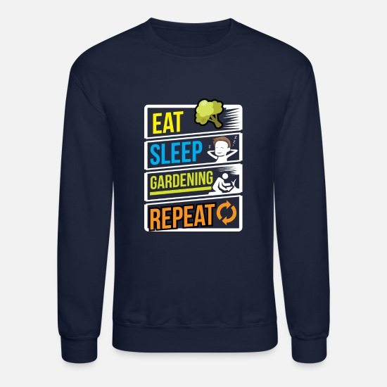 Birthday Hoodies & Sweatshirts - Garden Gardener Gardening Eat Sleep Gardening - Unisex Crewneck Sweatshirt navy