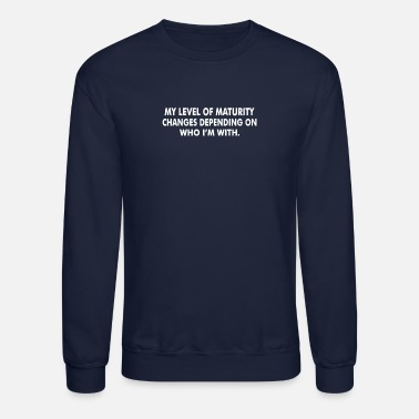 Mature Level Maturity - Crewneck Sweatshirt