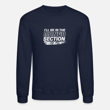 Manga Manga Section - Unisex Crewneck Sweatshirt