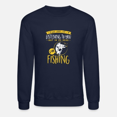 Fish Head Fishing In My Head - Crewneck Sweatshirt