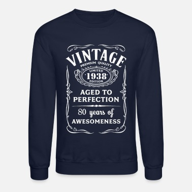 Birthday Vintage Limited 1938 Edition 80th Birthday Gift - Crewneck Sweatshirt