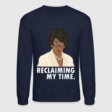 Ancient Maxine Waters Reclaiming My Time Shirt Preminium - Crewneck Sweatshirt