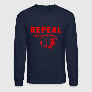 Good Repeal - Crewneck Sweatshirt