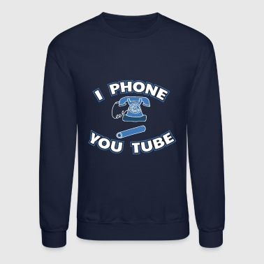 I Phone You Tube Gift - Crewneck Sweatshirt