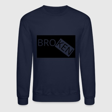 BROKEN - Crewneck Sweatshirt