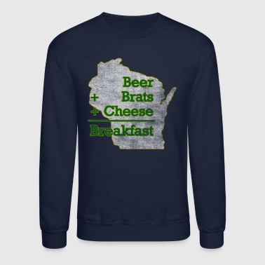 Wisconsin Beer Brats Cheese Breakfast Milwaukee Clothing - Crewneck Sweatshirt